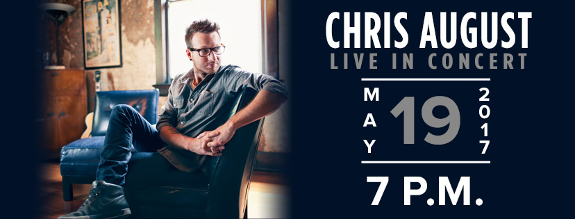 Chris August is coming to Faith Center!
